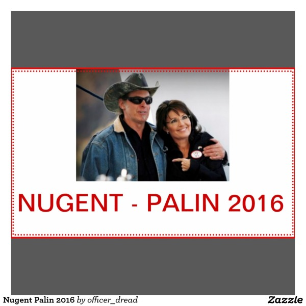 nugent_palin_2016_rectangular_sticker-r33ad6012f85a46e58e56bd397bdc22c6_v9by6_1024