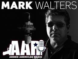 ARMED AMERICAN RADIO MARK WALTERS