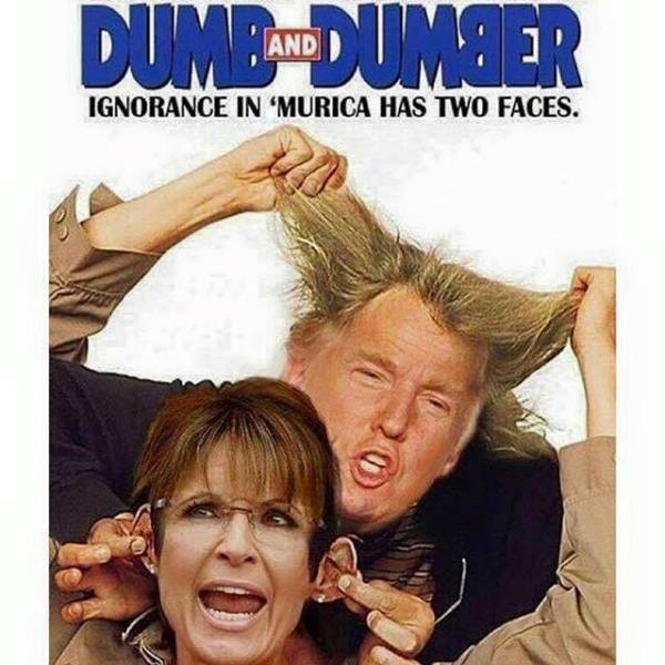 Trump Palin Dumb Dumber