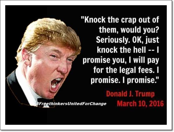 Image result for donald trump quotes on violence