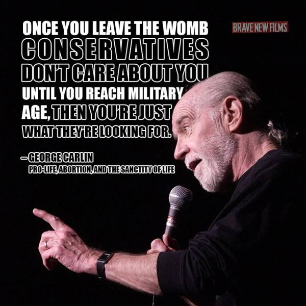 George Carlin Pro Life Abortion